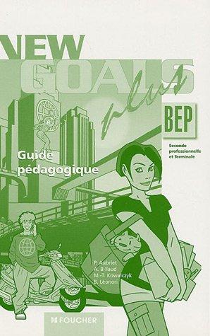 Anglais BEP 2e professionnelle et Tle : Guide pédagogique