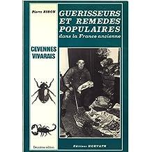 Guérisseurs et remèdes populaires dans la France ancienne : Vivarais, Cévennes (France ancienne)