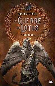 La Guerre du Lotus - Intégrale par Jay Kristoff
