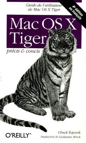 Mac OS X Tiger : Précis et concis