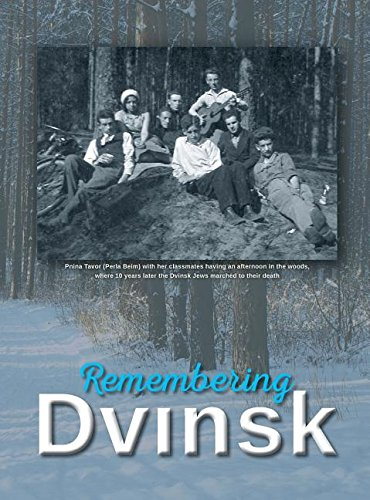 Price comparison product image Remembering Dvinsk - Daugavpils,  Latvia: Memorial Book of Dvinsk