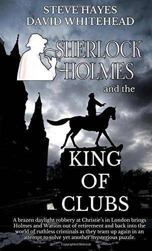 Sherlock Holmes and the King of Clubs by Steve Hayes (2016-01-01)