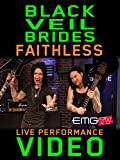 Black Veil Brides - Faithless - EMGtv Live Performance [OV]