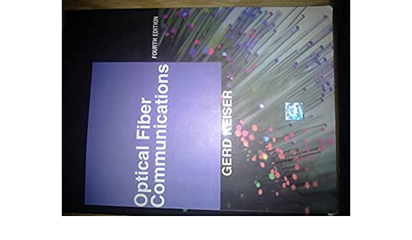 Buy Optical Fiber Communications Book Online At Low Prices In India