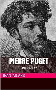 Pierre Puget par [Aicard, Jean]