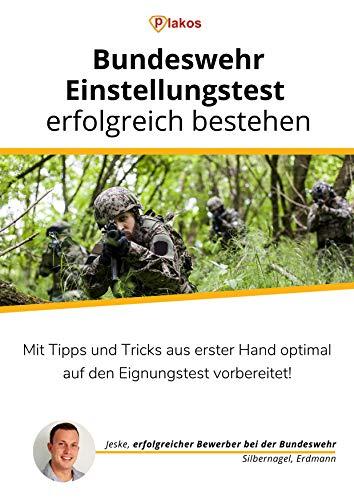 Bundeswehr-Einstellungstest erfolgreich bestehen: Mit Tipps und Tricks aus erster Hand optimal auf den Eignungstest vorbereitet! (Hände Auf Mathe)