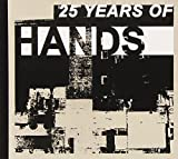 25 Years of Hands