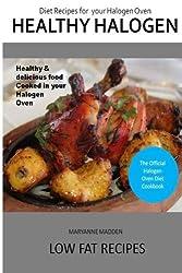Healthy Halogen Oven Cookbook by Maryanne Madden (2013-11-12)