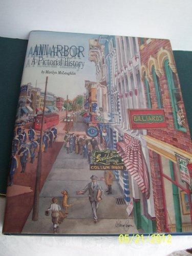 Ann Arbor: A Pictorial History by Marilyn McLaughlin (1995-11-03)