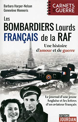 Les bombardiers lourds français de la RAF par Barbara Harper-nelson