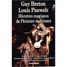 Histoires magiques de l'histoire de France, tome 1