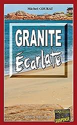 Granite Écarlate: Polar breton (Enquêtes & Suspense)