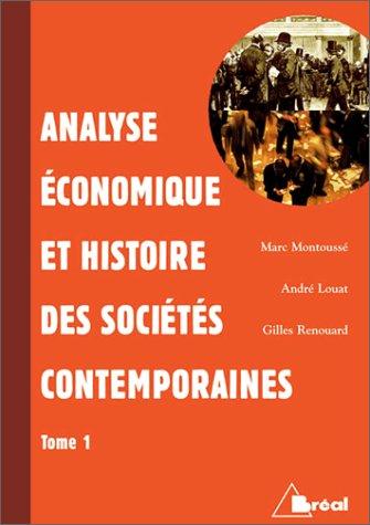 Analyse économique et histoire des sociétés contemporaines, tome 1