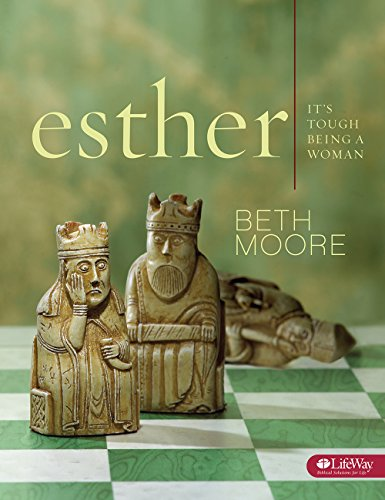 Esther - Bible Study Book: It's Tough Being a Woman