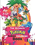 The Ultimate Pokemon Jumbo Coloring Book Age 3-12: Coloring Book for Kids and Adults, Activity Book, Great Starter Book for Children (Coloring Book ... for Kids) With 50 High-quality Illustration
