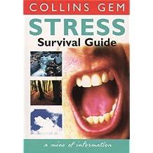 Stress Survival Guide (Collins Gem)