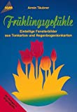 Frühlingsgefühle - Armin Täubner