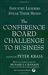 The Conference Board Challenge to Business: Industry Leaders Speak Their Minds (2000-08-25)