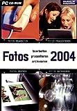 Fotos bearbeiten, präsentieren, archivieren 2004