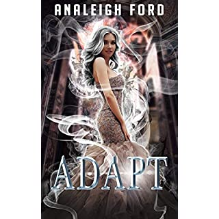 Adapt: Book Two of the Forgotten Affinities Series