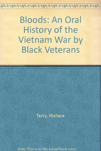 Descargar Libro Bloods: An Oral History of the Vietnam War by Black Veterans de Wallace Terry
