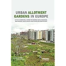 Urban Allotment Gardens in Europe