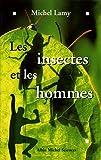Image de Les Insectes et les hommes
