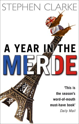 A Year In The Merde..