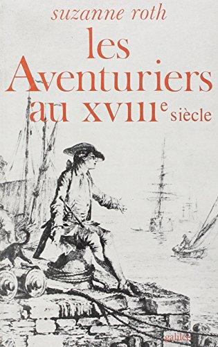 Les aventuriers au XVIIIe siècle