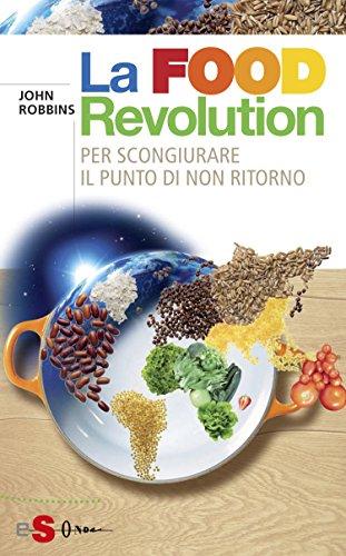 la-food-revolution-per-scongiurare-il-punto-dinon-ritorno