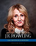 #7: Fantastic Words of J K Rowling: 1350+ Quotes of J K Rowling