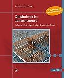 Konstruieren im Stahlbetonbau 2: Stabwerkmodelle - Regeldetails - Gebrauchstauglichkeit