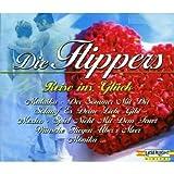 Die Flippers - Reise Ins Glück [Edition Laserlight] -