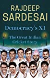 #4: Democracy's XI: The Great Indian Cricket Story