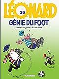 Telecharger Livres Leonard tome 30 Genies du foot (PDF,EPUB,MOBI) gratuits en Francaise