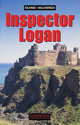 Inspector Logan: Detective Novel.  Level 1, 400 Wörter (Niveau A1)