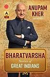 Anupam Kher Presents Bharatvarsha: Stories of Great Indians