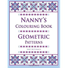 Nanny's Colouring Book: Geometric Patterns