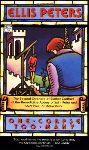 One Corpse Too Many: The Second Chronicle of Brother Cadfael (Brother Cadfael Mysteries)
