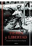 Tierra y libertad: Cien años de anarquismo en España (Contrastes)