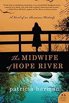 The Midwife of Hope River: A Novel of an American Midwife de [Harman, Patricia]