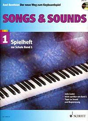 """Preisvergleich Produktbild Songs & Sounds 1: 56 Arrangements. Spielheft zu """"Der neue Weg zum Keyboardspiel 1"""". Band 1. Keyboard. Spielheft (Spielbuch) mit CD."""