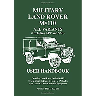 Military Land Rover 90/110 All Variants (Excluding APV and SAS) User Handbook