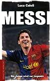 Messi: Ein Junge wird zur Legende