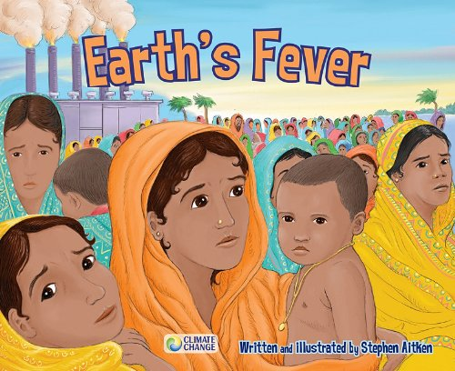 Earth's Fever (Climate Change)