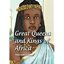 Great Queens and Kings of Africa Vol 1: Never leave an enemy behind