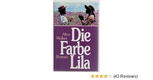 Die Farbe Lila: Amazon.de: Alice Walker: Bücher