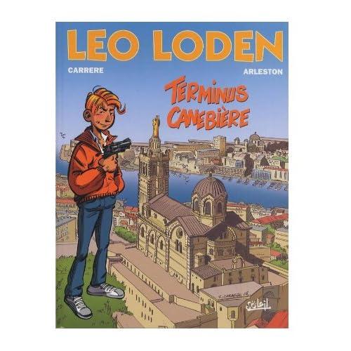 Léo Loden, tome 1. Terminus Canebière