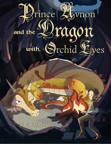 Prince Avnon and the Dragon with Orchid Eyes