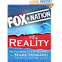Fox Nation vs. Reality: The Fox News Cult of Ignorance
